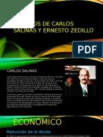 SEXENIOS de Carlos Salinas y Ernesto Zedillo