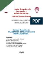 Unidad 3 Planeación Estratégica de Mercadotecnia.