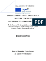 "PROCEEDINGS OF THE EUROPEAN EDUCATIONAL CONFERENCE ""FUTURE TEACHERS ACCORDING TO LISBON STRATEGY"""