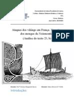 Ataques dos vikings em França. Narrativa dos monges de Noirmoutier