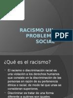 Racismo Un Gran Problema Social