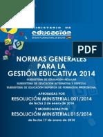NORMAS GENERALES PARA LA GESTIÓN EDUCATIVA 2014