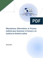 Mecanismos Alternativos al Proceso Judicial para favorecer el Acceso a la Justicia en América Latina