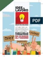 """Programma F""""Idee al lavoro"""", Festa della CGIL, Bolognaesta Cgil_30mag-7giug"""