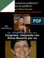 """""""¡Vivan Nuestros Políticos!"""" ¡Viva La Política!"""
