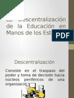 ExpoisiconLa Descentralización de La Educación en Manos De