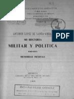 Lopez De Santa Anna - Antonio - Mi Historia Militar Y Politica (1905).PDF