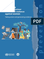 World Health Organization and London School of Hygiene and Tropical Medicine Preventing Intimate Partner and Sexual Violence Against Women