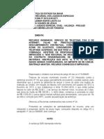 RI 0001288-77.2013.8.05.0271 - COBRANÇA INDEVIDA + SUSPENSÃO