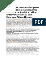 NOVAES - Fábricas Recuperadas Pelos Trabalhadores e a Economia Solidária Na América Latina. Entrevista Espacial Com Henrique Tahan Novaes