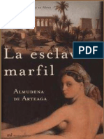 Arteaga, Almudena de - La Esclava de Marfil