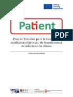 Plan de Estudios para la formación médica en el proceso de transferencia de información clínica - PATIENT Handover Curriculum Spanish Version