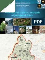 Potenţialul Turistic Antropic Al Judeţului Bihor