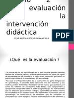 La Evaluación en La Interv Didac Elva Alicia Ascensio Mancilla