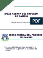 Ideas Acerca Del Proceso de Cambio