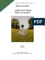 Cuaderno de trabajo PIDE Y SE TE DARA - Esther y Jerry Hicks.pdf