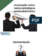 Comunicação Eficaz - Estratégia Empreendedora.