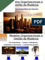 MOD_ORGANIZACIONAIS_-_GESTãO_CONTEMPORANEA.PPT