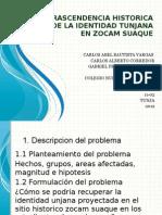 Importancia de La Identidad Tunjana en El Sitio Zocam Suaque