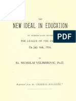 The New Ideal in Education ; The League of the Empire (1916.) - Nicholai Velimirovic