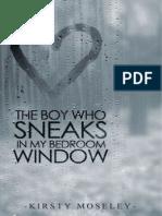 Kirsty Moseley - A Fiú, Aki Bemászott Az Ablakomon