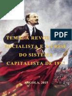 A Revolução Socialista e a Crise Do Sistema Capitalista Internacional