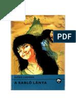 Lindgren Astrid - A Rabló Lánya