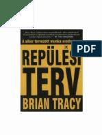 Brian Tracy - Repulesi Terv
