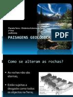 (15) - 2008-2009 - Ciências Naturais - 7º Ano - Dinâmica Externa da Terra - Paisagens Geológicas
