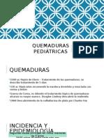 QUEMADURAS PEDIÁTRICAS