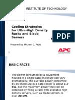 Cooling Strategies for Ultra High Density Racks