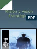 Misión y Visión Estrategica
