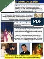 Vocação Padre Evandro