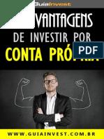 eBook 13 Vantagens de Investir Por Conta Propria