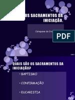 Os Sacramentos Da Iniciação-para Crisma