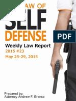 2015 #23 Self Defense Weekly Law Report