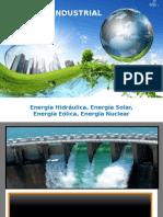 Energia Eolica, Nuclear, Hidraulica y Solar