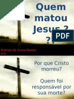 Quem Matou Jesus.