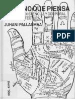 Juhani Pallasmaa - La Mano Que Piensa