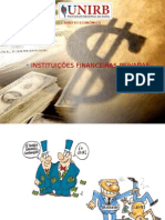 INSTITUIÇÕES FINANCEIRAS PRIVADAS