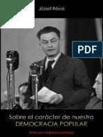 Jozsef Revai; Sobre el carácter de nuestra democracia popular, 1949.pdf