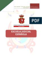 LA ESCUELA JUDICIAL ESPAÑOLA