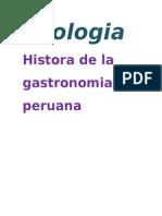 Enologia Histora de La Gastronomia Peruana