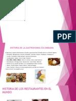 Historia de La Gastronomia Colombiana