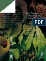 Guia de Propagacion de Arboles Nativos Para La Recuperacion de Bosques ECOSUR