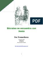 Sócrates Se Encuentra Con Jesús - Socrates Meets Jesús