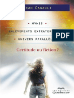 Casault Jean - Ovnis Enlevements Extraterrestres Univers Paralleles I Certitude Ou Fiction