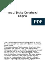 the 2 stroke crosshead engine