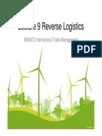 Lecture 9 - Complete Slides on Reverse Logistics