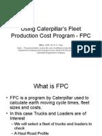 Using Caterpillar's Fleet Production Cost Program FPC